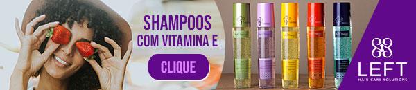 os melhores produtos para cabelos left cosméticos - shampoos com vitamina E